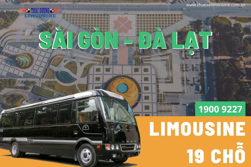 Limousine 19 chỗ chạy tuyến Sài Gòn - Đà Lạt